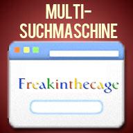 Freakinthecage Multi-Suchmaschine